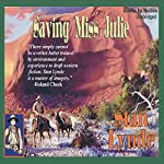 Saving Miss Julie | Stan Lynde