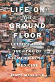 Life on the Ground Floor: Letters from the Edge
