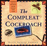 The Compleat Cockroach, David Gordon, 0898158532