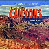 Exploring Canyons, Melody S. Mis, 1435827163
