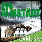 Tödliche Mitgift (Pia Korittki 5) | Eva Almstädt
