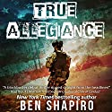 True Allegiance Audiobook by Ben Shapiro Narrated by Millian Quinteros