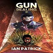 Gun Dealing: The Ryder Quartet, Book 2 | Ian Patrick