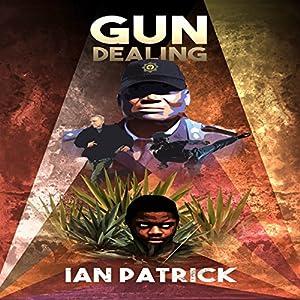 Gun Dealing Audiobook