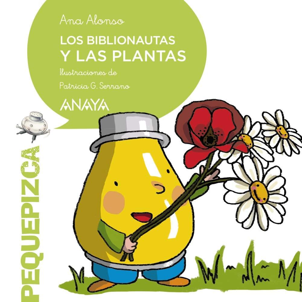 Los Biblionautas y las plantas PRIMEROS LECTORES 1-5 años ...