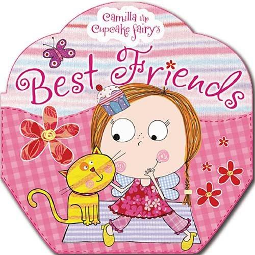 Camilla the Cupcake Fairy: Best Friends pdf