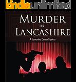 Murder in Lancashire: A Samantha Degan Cozy Mystery (Samantha Degan Cozy Mysteries Book 2)