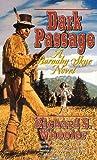 Dark Passage, Richard S. Wheeler, 0312865260