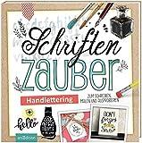 Schriftenzauber: Handlettering - zum Schreiben, Malen und Ausprobieren