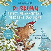 Dr. Brumm feiert Weihnachten / Dr. Brumm versteht das nicht (Dr. Brumm) | Daniel Napp