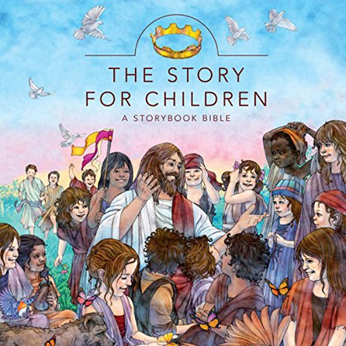 The Story for Children: A Storybook Bible Audiobook [Free Download by Trial] thumbnail