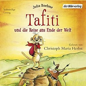 Tafiti und die Reise ans Ende der Welt (Tafiti 1) Hörbuch