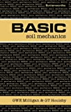 BASIC Soil Mechanics, G. W. Milligan and G. T. Houlsby, 0408013656