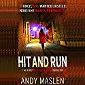 Hit and Run: The DI Stella Cole Thrillers, Book 1 Audiobook by Andy Maslen Narrated by Helen E. Moore
