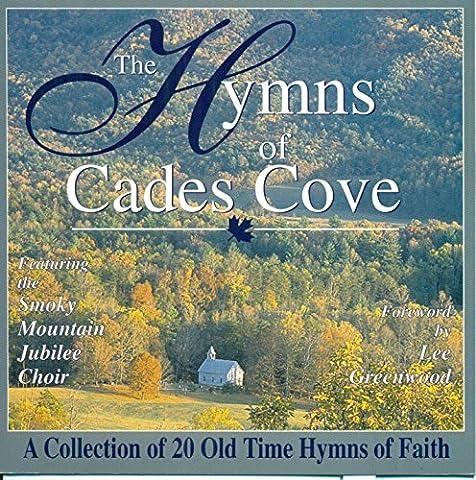 Hymns Of Cades Cove - Cades Cove Smokey Mountains