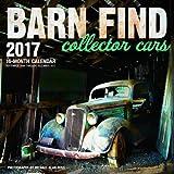 img - for Barn Find Collector Cars 2017: 16-Month Calendar September 2016 through December 2017 book / textbook / text book