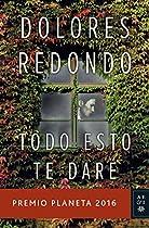 TODO ESTO TE DARÉ: PREMIO PLANETA 2016 (EL CEMENTERIO DE LOS LIBROS OLVIDADOS) (SPANISH EDITION)