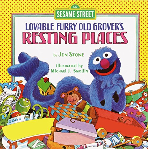 Resting Places (Sesame Street): with Lovable, Furry Old