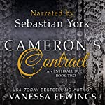 Cameron's Contract: An Enthrall Duet, Book 2 | Vanessa Fewings