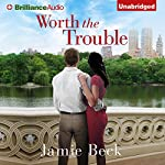 Worth the Trouble: St. James, Book 2 | Jamie Beck