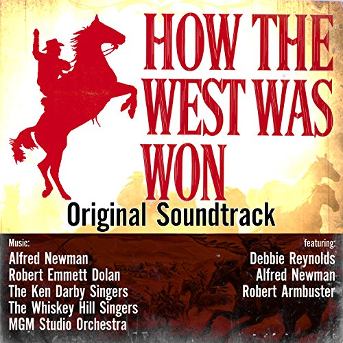 How The West Was Won (Original...