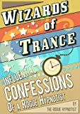 Free eBook - Wizards of trance   Influential confessio