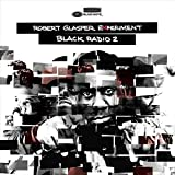 Black Radio, Volume 2 [2 LP]
