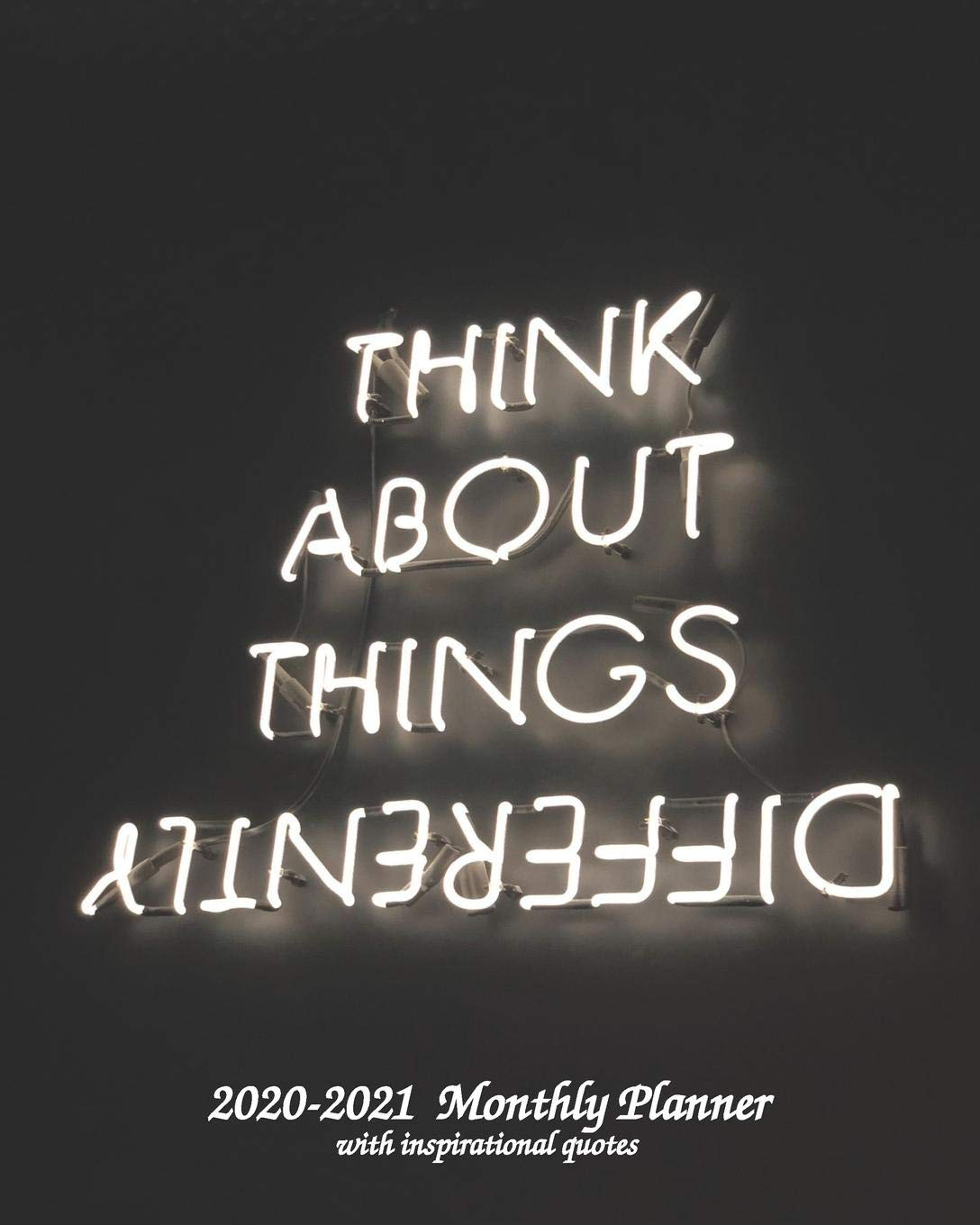 Think About Things Differently 2020-2021 Monthly Planner ...