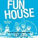 Fun House: A John Ceepak Mystery, Book 7