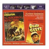 The Classic Film Music of Alfred Newman: The Hunchback of Notre Dame / Beau Geste / All About Eve