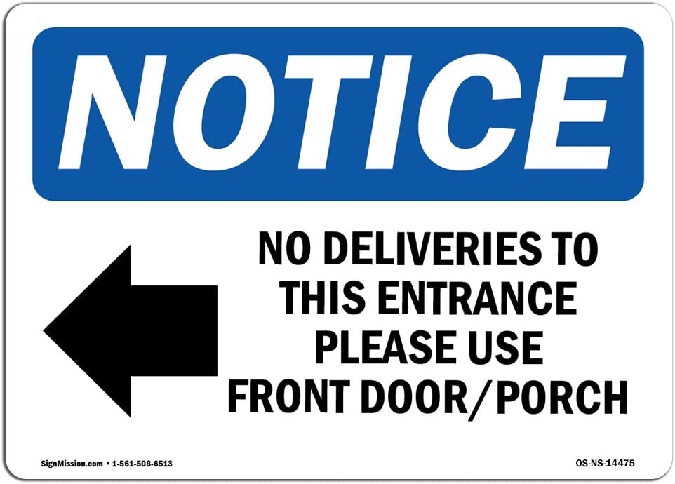 /Made in The USA Decal No Deliveries to This Entrance Sign with Symbol Protect Your Business Construction Site OSHA Notice Sign
