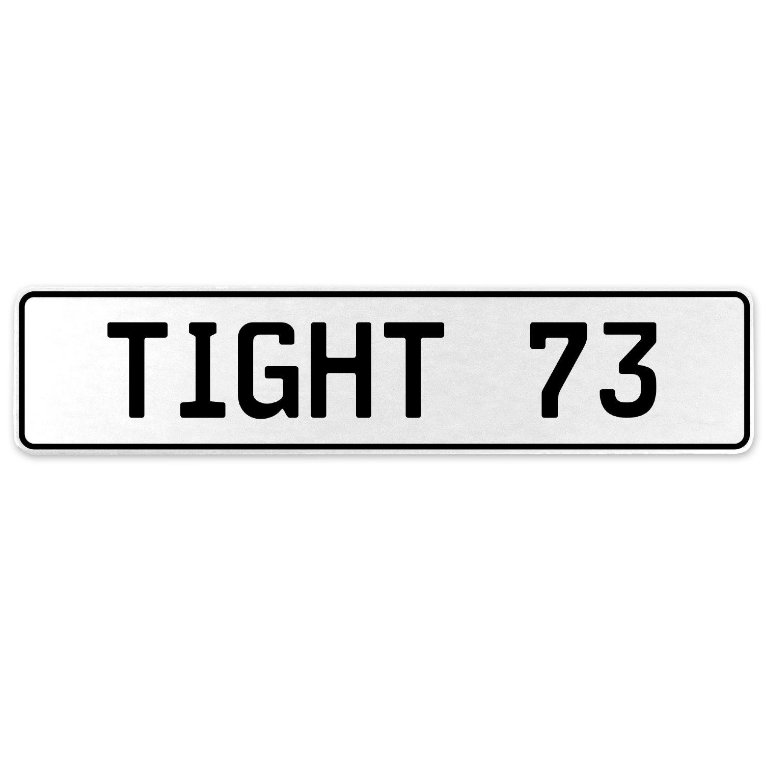 Vintage Parts 554769 Tight 73 White Stamped Aluminum European License Plate