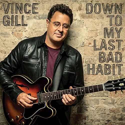 Down To My Last Bad Habit (The Best Of Vince Gill)