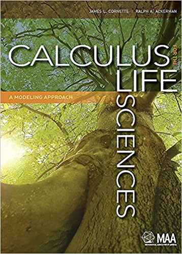 Calculus for the Life Sciences: A Modeling Approach (Maa Textbooks) - Original PDF