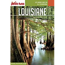 LOUISIANE 2016 Carnet Petit Futé (Carnet de voyage) (French Edition)