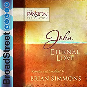 John: Eternal Love Audiobook