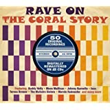 Rave on the Coral Story