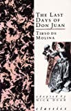 The Last Days of Don Juan, Tirso de Molina, 0948230320