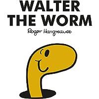 Mr. Men Walter the Worm