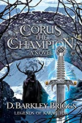 Corus the Champion (Legends of Karac Tor) (Volume 2)