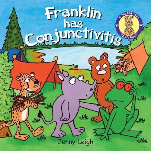 Download Franklin Has Conjunctivitis (Doctor Spot Case Book) pdf