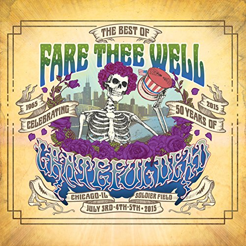 The Best of Fare Thee Well: Celebrating 50 Years of Grateful Dead (Live)