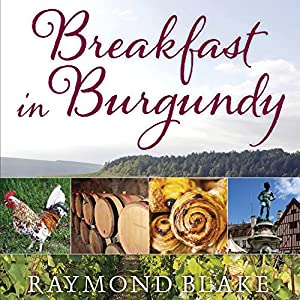 Breakfast in Burgundy Audiobook