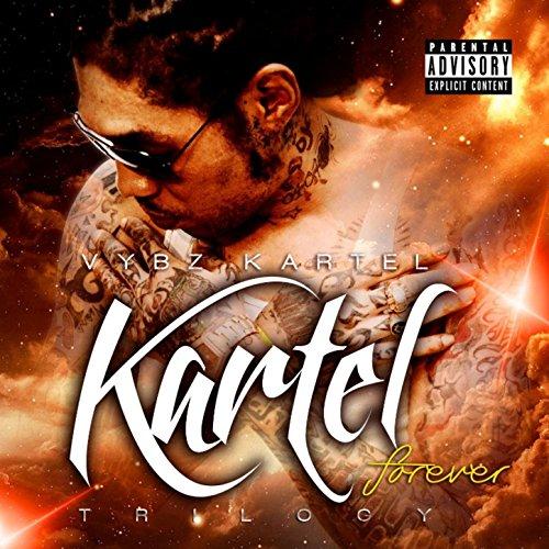 Kartel Forever Trilogy Explicit