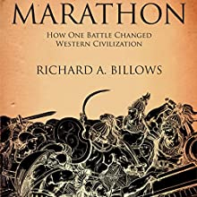 Marathon: The Battle That Changed Western Civilization Audiobook by Richard A. Billows Narrated by Jeremy Gage