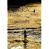 Sierra Fly Fishing Vol.1 / The Lower Kern River