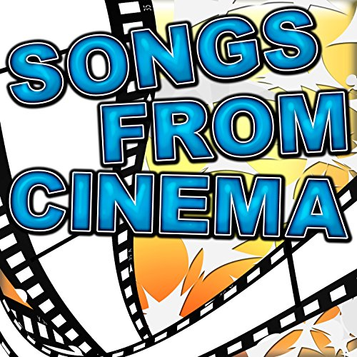 Songs From Cinema