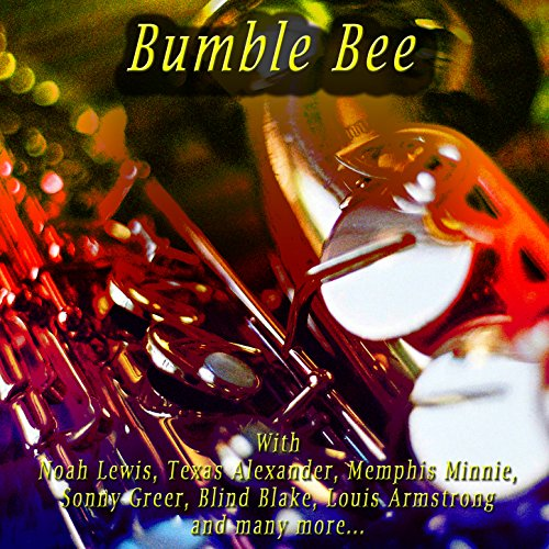 Bumble Bee (Memphis Minnie Bumble Bee)