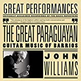 Classical Music : The Great Paraguayan - Solo Guitar Works by Barrios