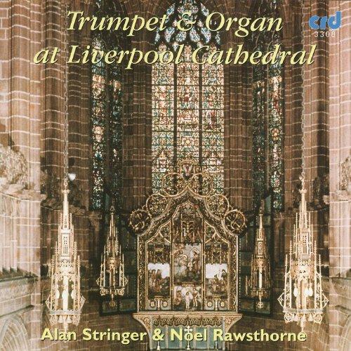 (Trumpet And Organ at Liverpool)